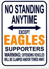 AFL West Coast Eagles No Standing Except Eagles Supporters Sign Poster