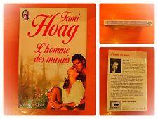 L'homme des marais. Tami Hoag. Roman Amour et Destin J'Ai Lu N° 3706