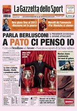 GAZZETTA DELLO SPORT 12 GENNAIO 2008 MILAN BERLUSCONI PATO IBRAHIMOVIC