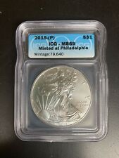 2015-P Silver American Eagle ICG MS69 (Philadelphia)  Less than 80,000