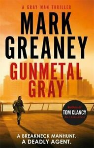 Gunmetal Gray (Gray Man) by Greaney, Mark Book The Cheap Fast Free Post