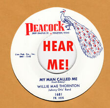 R&B REPRO:  BIG MAMA THORNTON – MY MAN CALLED ME/ JUST LIKE A DOG -PEACOCK