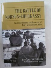 The Battle of Korsun-Cherkassy The Encirclement and Breakout of Army Group South