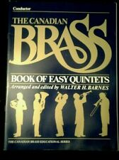Conductor, The Canadian Brass, Book Of Easy Quintets Walter H Barnes Music M-3