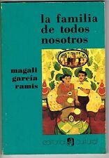 Magali Garcia Ramis La Familia De Todos Nosotros Puerto Rico Cuentos