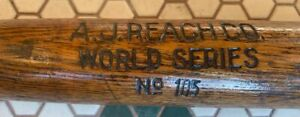 VINTAGE A.J. REACH WORLD SERIES NUMBER 105 MODEL BAT (1900-1920) RARE