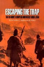 Escaping the Trap: The US Army X Corps in Northeast Korea, 1950 (Paperback or So