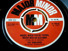 """THE DUBLINERS - MAIDS, WHEN YOU'RE YOUNG, NEVER WED AN OLD MAN  7"""" VINYL"""