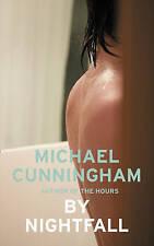 Cunningham, Michael, By Nightfall, Very Good Book