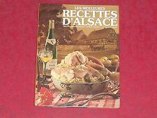 Livre de cuisine les meilleures RECETTES d'Alsace / Simone Morgenthaler / TBE !!