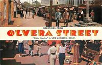 Los Angeles california~Banner Greetings~Olvera Street Little Mexico~1950s PC
