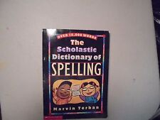 The Scholastic Dictionary of SPELLING by Marvin Terban