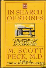 M Scott Peck IN SEARCH OF STONES hb Large Print