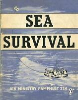 Sea Survival (Air Ministry Survival Guide), , New