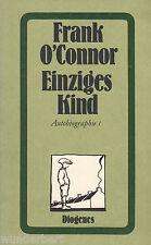 *b~ Einziges KIND - Autobiographie I - Frank O'CONNOR   tb (1983)