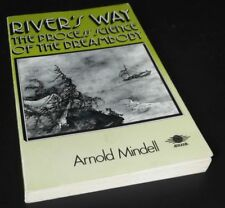 Arnold Mindell: River's Way: The Process Science of the Dreambody Penguin, 1988.