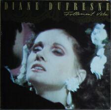"""DIANE DUFRESNE """"FOLLEMENT VOTRE""""    33T LP"""