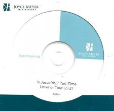 IS JESUS YOUR PART-TIME LOVER OR YOUR LORD? 1 CD   Joyce Meyer