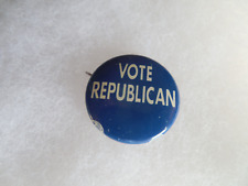 """Vote Republican Campaign Button Vintage 1960's Pin Back GOP Political  7/8"""""""
