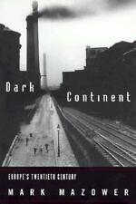 The Dark Continent: Europe's Twentieth Century (Borzoi Book)