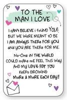 TO THE MAN I LOVE WALLET CARD INSPIRED WORDS Verse Keepsake Present Valentine💕