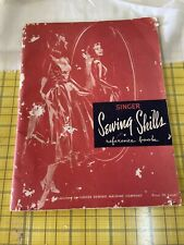 Vintage~Singer Sewing Skills Reference Book~1954~Soft Cover~Vgc For Age