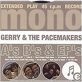 Gerry & the Pacemakers - A's B's And EP's (Mono, 2004)