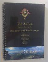 Via Aurea~Wege desTauerngoldes ~Säumer - Wanderwege ,Bad Gastein ,Flattach