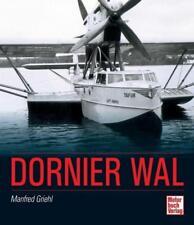 Dornier Wal von Manfred Griehl (2012, Gebundene Ausgabe)