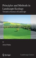 Principles and Methods in Landscape Ecology: Towards a Science of the Landsca...