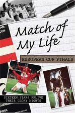 Match of My Life - European Cup Finals - Finalist Players Memories Football book