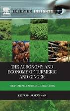 The Agronomy and Economy of Turmeric and Ginger: The Invaluable Medicinal Spice