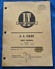 Vintage J.I. Case Shop Manual C-9 Series 400 700B 800B 79 Pages Original