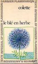 COLETTE/..le blé en herbe../GARNIER/FLAMMARION poche intégral