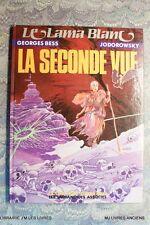 "** LA SECONDE VUE ""LE LAMA BLANC"" JODOROWSKY (1415JG) 1988 GEORGES BESS EDIT ORI"