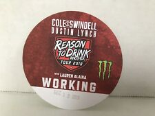 Cole Swindell Reason to Drink Another tour 2018 local crew backstage pass New