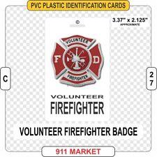 Volunteer Firefighter PVC ID Card Badge VFF FF FD VFD Fire Identification - C 27