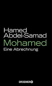 Mohamed: Eine Abrechnung von Abdel-Samad, Hamed   Buch   Zustand sehr gut