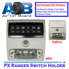 Switch Panel 6600R-1 Rocker Switches holder FORD PX RANGER Series 1 ROOF CONSOLE