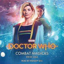 Doctor Who: Combat Magicks: 13th Doctor Novelisation by Steve Cole