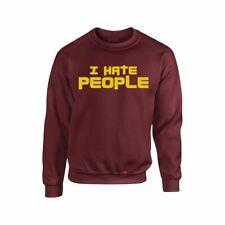 I Hate People Slogan Anti Social Uniex Rude Men Women Cool Gift Sweat shirt