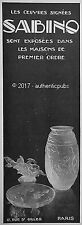 PUBLICITE SABINO VASE OEUVRES DE VERRIER D'ART VERRERIE DE 1930 FRENCH AD PUB