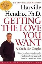 Getting the Love You Want : A Guide for Couples by Harville Hendrix (2001, Paper