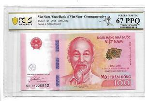 Viet Nam/State Bank of Viet Nam Pick#125 2016 100 Dong PCGS 67 PPQ