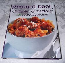Ground Beef, Chicken & Turkey 100 Everyday Recipes Brand New 4.75 x 6 inches HC