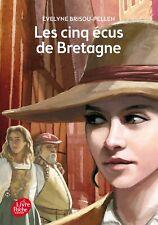 Les Cinq écus de Bretagne (le livre de poche jeunesse)