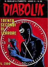 [591] DIABOLIK ed. Astorina 1971 Anno X n.  15 stato Ottimo
