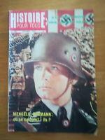 HISTOIRE POUR TOUS N°190 1976 MENGELE BORMANN OU SE CACHENT ILS?