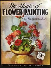 The Magic Of Flower Painting By Nan Greacen Paperback
