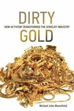 Earth System Governance: Dirty Gold : How Activism Transformed the Jewelry...